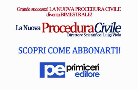 Grande successo! La Nuova Procedura Civile diventa bimestrale