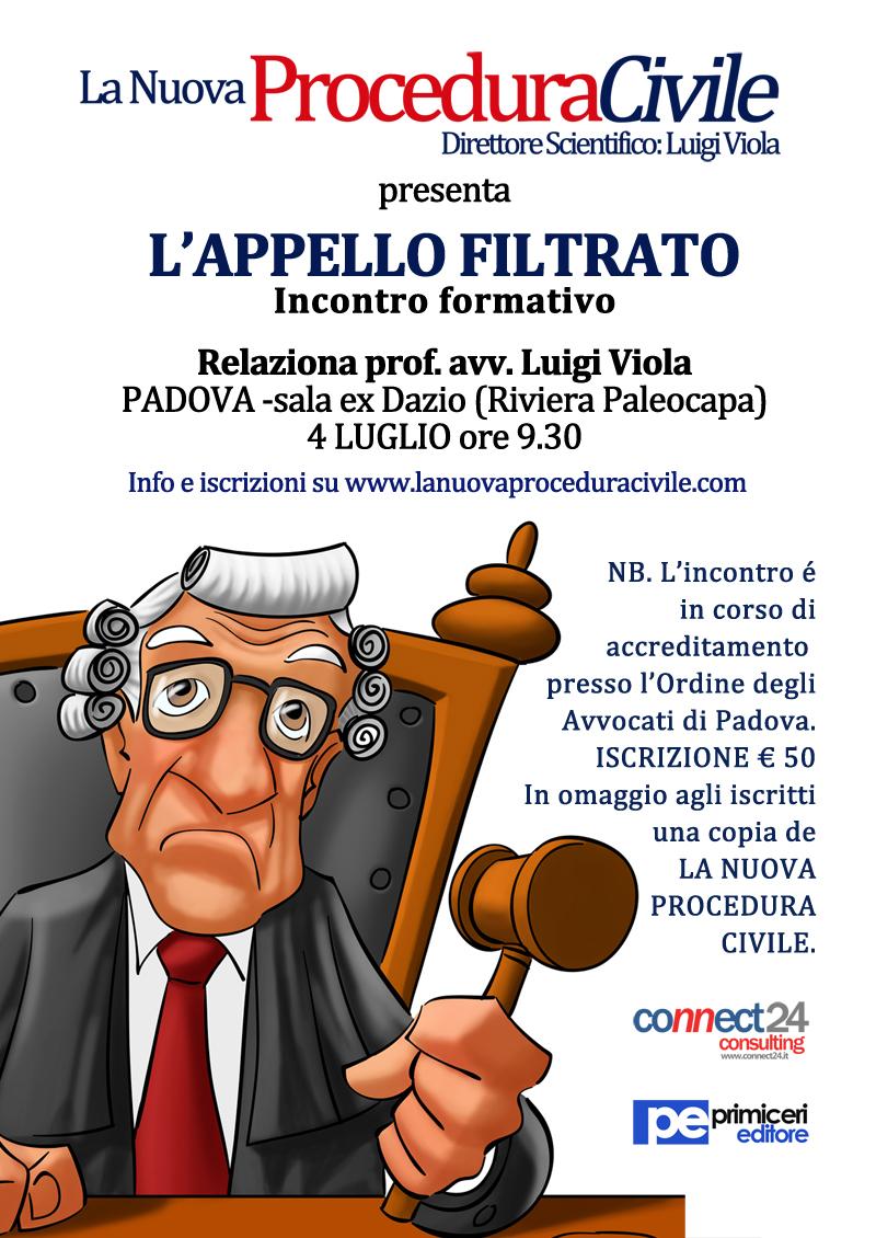 """Padova: Convegno """"L'Appello Filtrato"""" organizzato da La Nuova Procedura Civile"""